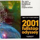 chronique FULLSTOP - 2001: Fullstop Odyssey