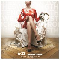 6:33 + Arno Strobl - The Stench From The Swelling (a true story) (chronique)