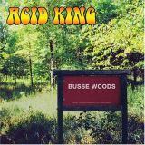 Acid King - Busse woods (chronique)