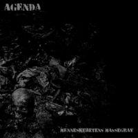 Agenda - Menneskehetens Massegrav