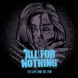 chronique All For Nothing - To live and die for