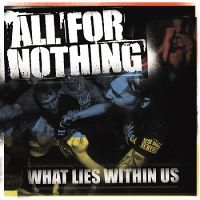 All For Nothing - What Lies Within Us