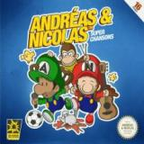 Andreas et Nicolas - Supers chansons