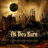As They Burn - A New Area For Our Plagues