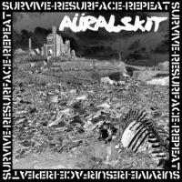 Aüralskit - Survive-Resurface-Repeat