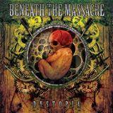 Beneath The Massacre - Dystopia (chronique)