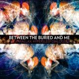Between the Buried and Me - The Parallax: Hypersleep Dialogues