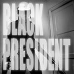 Black President - Black President
