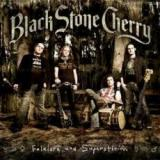 Black Stone Cherry - Folklore and Superstition (chronique)