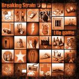 Breaking Strain - Life game