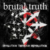 Brutal truth - Evolution Through Revolution (chronique)