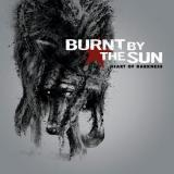 Burnt by the sun - Heart Of Darkness (chronique)