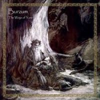 Burzum - The Way Of Yore