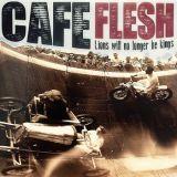 Café flesh - Lions Will No Longer Be Kings