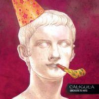 Caligula - Greastets Hits