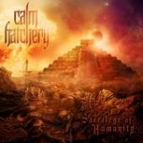 Calm Hatchery - Sacrilege Of Humanity