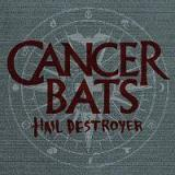 chronique Cancer Bats - Hail Destroyer