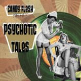 chronique Candy flesh - Psychotic tales
