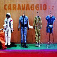 chronique Caravaggio - # 2