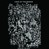 Cave Of The Moron - Kids On The Run