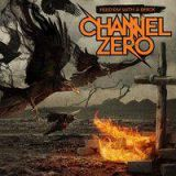 Channel Zero - Feed'em with a brick (chronique)