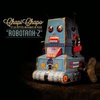 Chapi Chapo Et Les Petites Musiques De Pluie - Robotank Z