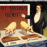 Clumsy + Off-Broadway - Split Clumsy et Off-Broadway