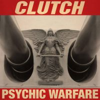 Clutch - Psychic Warfare (chronique)