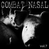 Compilation - Combat Nasal vol.7