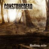 Construcdead - Endless Echo