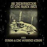 Cough + The Wounded Kings - An introduction to the black arts