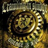 Crawling In Sludge - Grease in life