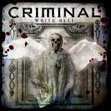 chronique Criminal - White Hell