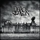 Dead Season  - From rust to dust