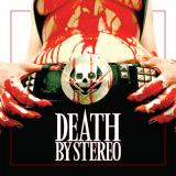 chronique Death By Stereo - Death is my only friend