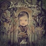 Decades Of Despair - Alive
