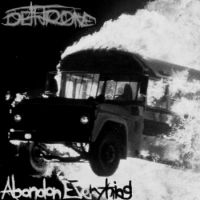 Dethrone - Abandon Everything
