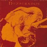 Dezperados - Elephantyasis