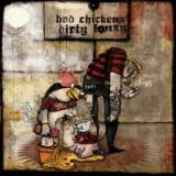 chronique Dirty Fonzy + Bad chickens - Split Dirty fonzy et Bad Chickens