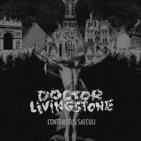 Doctor Livingstone - Contemptus Saeculi (chronique)