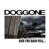 chronique Doggone - And the rain fell