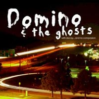 Domino And The Ghosts - With decay... and no compassion (chronique)