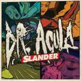 chronique Dr Acula - Slander