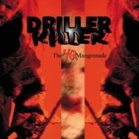 Driller Killer - The 4Q Mangrenade
