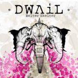Dwail - Helter Skelter