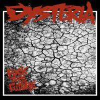 Dysteria - Fuck The Future