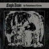 chronique Eagle twin - The Unkindness Of Crows