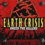 chronique Earth Crisis - Breed the killers (réédition)