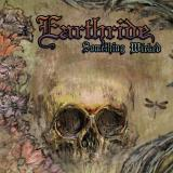 Earthride - Something wicked (chronique)