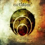 Earthtone9 - For cause and consequence